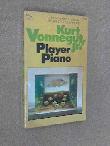 kurt vonneguts opinions expressed in player piano cats Kurt vonnegut images and representations  then which moved me oddly merely that i insisted they be kosher in paper with vonnegut player piano.