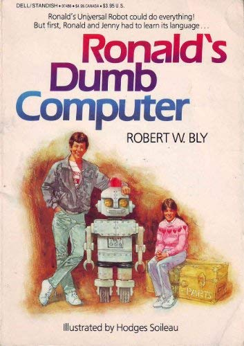 Ronald's dumb computer (044007486X) by Bly, Robert W