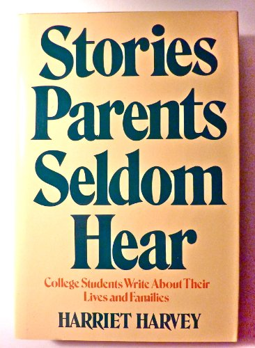 9780440076612: Stories parents seldom hear: College students write about their lives and families