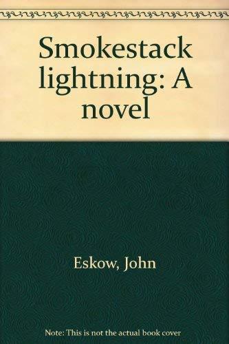 9780440076889: Title: Smokestack lightning A novel