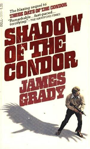 Shadow of the condor: James Grady