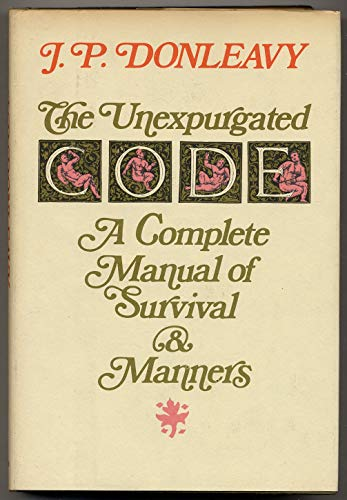 9780440077947: Unexpurgated Code: A Complete Manual of Survival and Manners