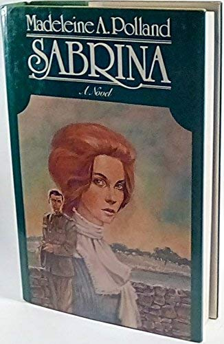 Sabrina: A novel: Polland, Madeleine A
