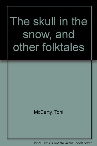 9780440080305: The skull in the snow, and other folktales