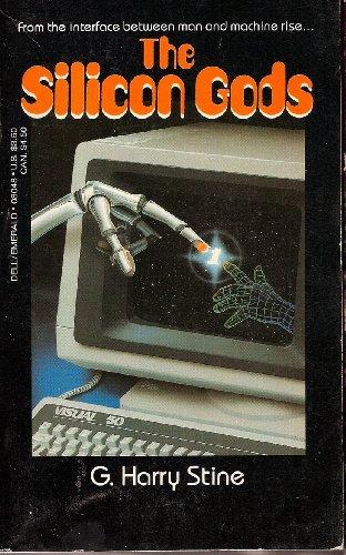 The Silicon Gods: G. Harry Stine