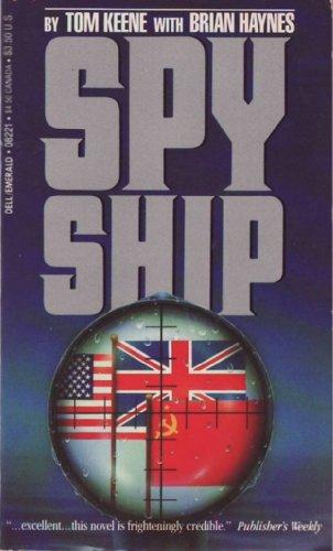 Spyship: Keene, Tom, Haynes,
