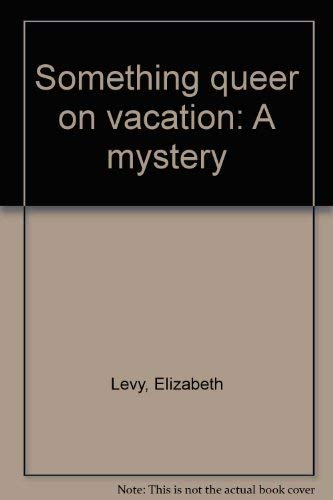 9780440083474: Something queer on vacation: A mystery