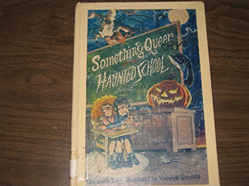 9780440083559: Something Queer at the Haunted School (Something Queer, No. 5)