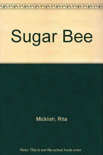 Sugar Bee: Rita Micklish