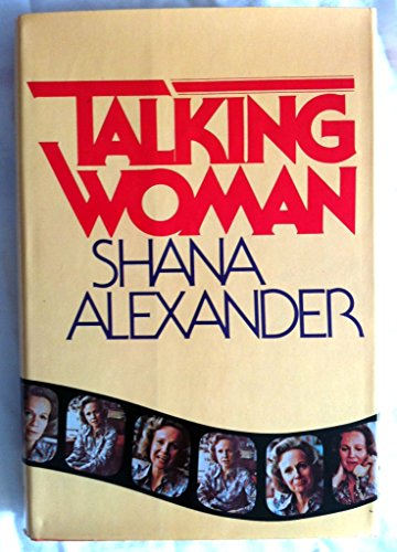 Talking woman: Alexander, Shana