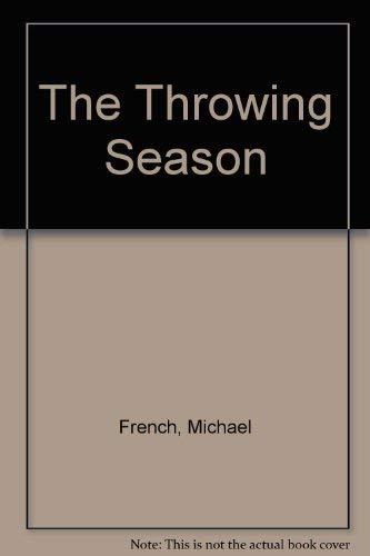9780440086000: The Throwing Season