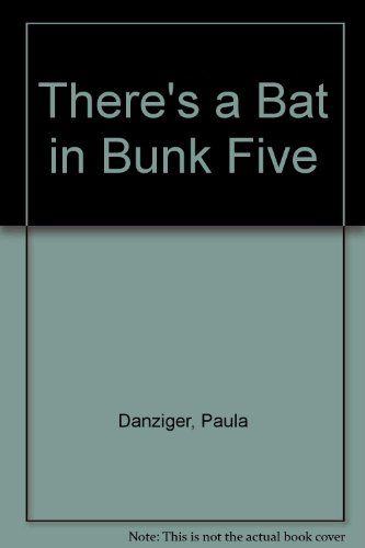 9780440086055: There's a bat in bunk five