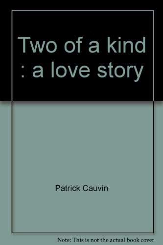 9780440086703: Two of a kind : a love story