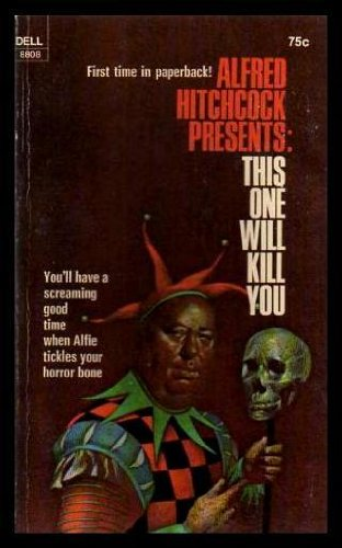 9780440088080: Alfred Hitchcock Presents: This One Will Kill You