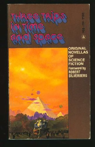 Three Trips in Time and Space (0440088275) by John Brunner; Jack Vance; Larry Niven