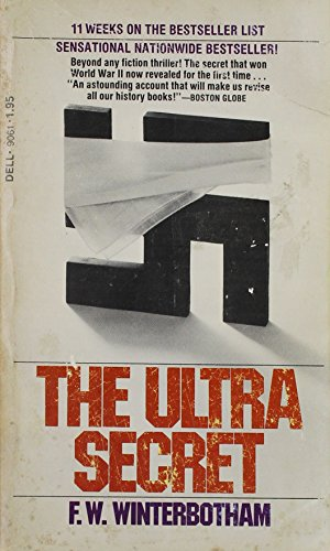 The Ultra Secret: F W Winterbotham