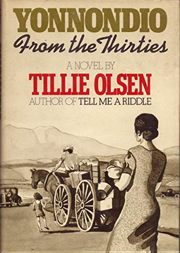 Yonnondio: from the thirties - Olsen, Tillie