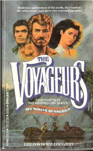 9780440092452: The Voyageurs: The Making of America - #35