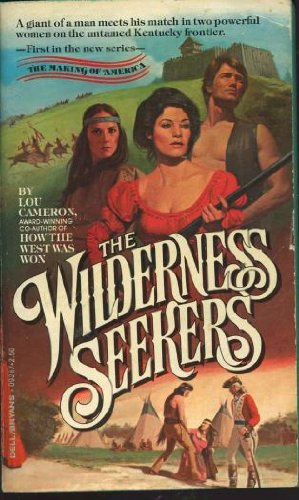 The Wilderness Seekers: Cameron, Lou