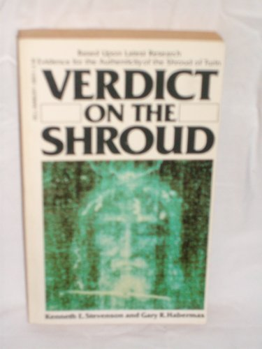 Verdict on the Shroud: Kenneth Stevenson, Gary