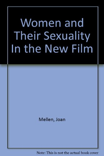 9780440093428: Women and Their Sexuality In the New Film