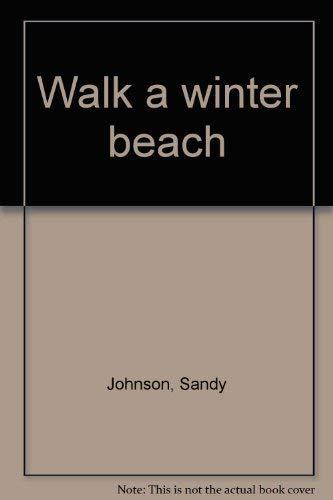 9780440093534: Walk a winter beach