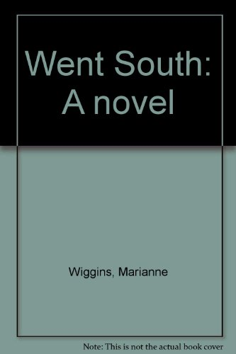 9780440094203: Went South: A novel