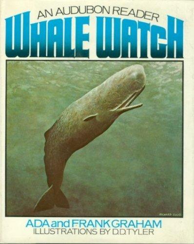 Whale Watch ( An Audubon Reader ): Graham, Ada; Graham,
