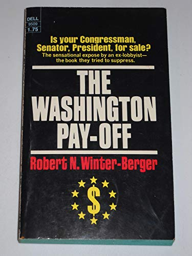 9780440095095: The Washington Pay-Off; an Insider's View of Corruption in Government