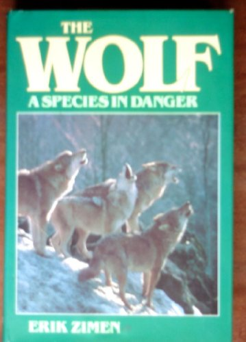 9780440096191: The wolf, a species in danger