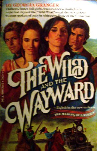 9780440096740: Wild and the Wayward