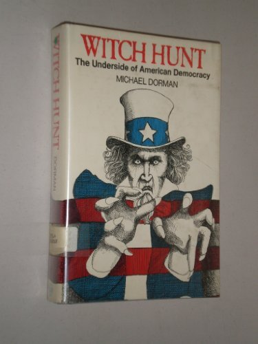 9780440096894: Witch hunt: The underside of American democracy