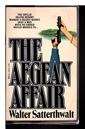 The Aegean Affair: Satterthwait, Walter
