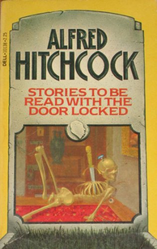 9780440101383: Alfred Hitchcock Presents: Stories to Be Read with the Door Locked, Vol. 1