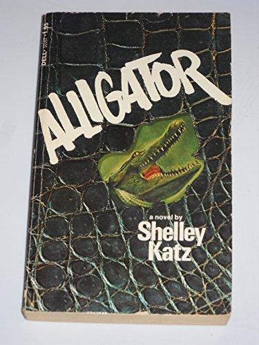 9780440101673: Alligator