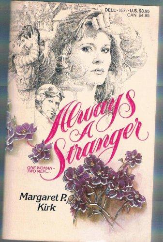 Always a Stranger: Kirk, Margaret