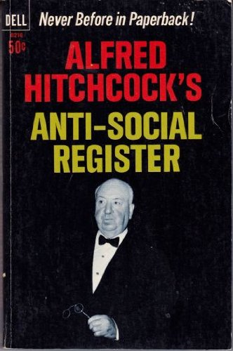 AntiSocial Register: Hitchcock, Alfred, ed.: