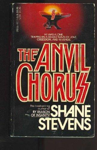 The Anvil Chorus: Shane Stevens