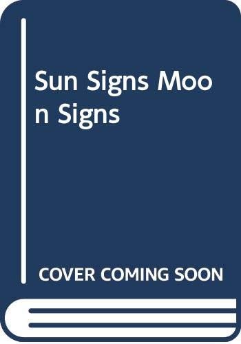 9780440103172: Sun Signs Moon Signs: An Astrological Guide to Your Secret Self