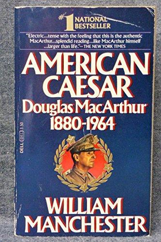 9780440104131: American Caesar: Douglas MacArthur, 1880-1964