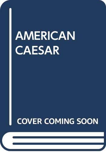 9780440104247: AMERICAN CAESAR