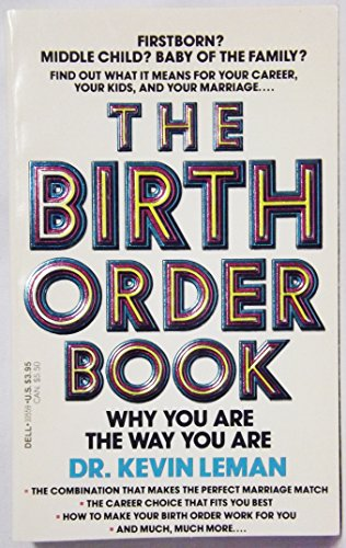 9780440105596: The Birth Order Book: Why You Are the Way You Are