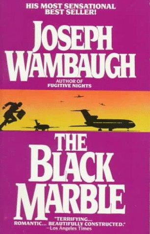 The Black Marble: Wambaugh, Joseph