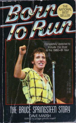 9780440106944: Born To Run: The Bruce Springsteen Story