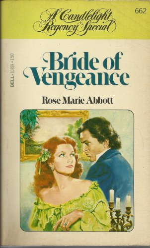 Bride of Vengeance (A Candlelight Regency Special: Abbot, Rose Marie
