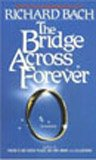 9780440108269: The Bridge Across Forever: A Lovestory
