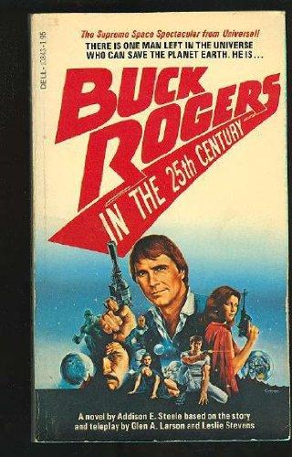Buck Rogers in the Twenty Fifth Century: Addison Steele (pseud.