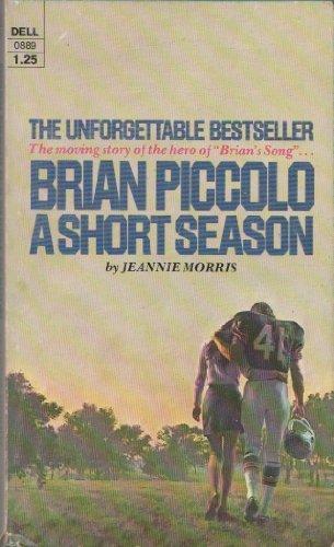 9780440108894: Brian Piccolo : A Short Season