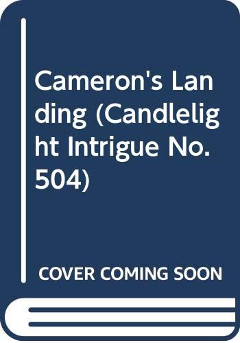 9780440109952: Cameron's Landing (Candlelight Intrigue, No. 504)