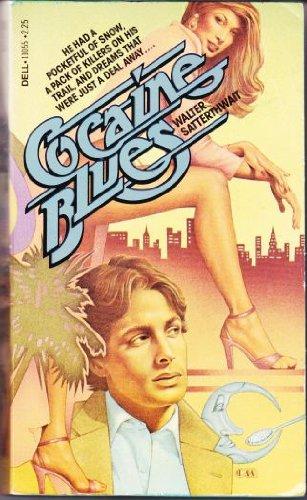 Cocaine Blues: Satterthwait, Water